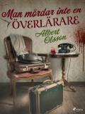 Cover for Man mördar inte en överlärare