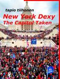 Cover for New York Dexy - The Capitol Taken