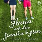 Cover for Anna och den franska kyssen