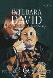 Cover for Inte bara David, om ett annorlunda föräldraskap