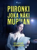 Cover for Piironki, joka näki murhan