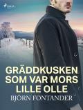 Cover for Gräddkusken som var Mors lille Olle