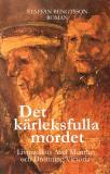 Cover for DET KÄRLEKSFULLA MORDET: LIVMEDIKUS AXEL MUNTHE OCH DROTTNING VICTORIA