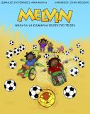 Cover for MELVIN WAXA UU LA KULMAYAA VILDIS IYO TILDIS/ Melvin möter Vildis & Tildis