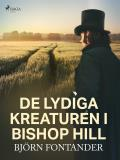 Cover for De lydiga kreaturen i Bishop Hill