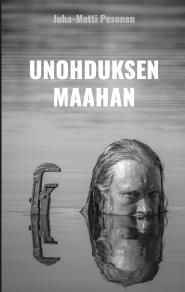 Cover for Unohduksen maahan
