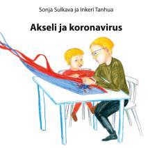 Cover for Akseli ja koronavirus