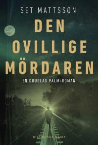 Cover for Den ovillige mördaren