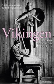 Cover for Vikingen. En historia om 1800-talets manlighet