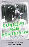 Cover for Gunillas man kom tillbaka