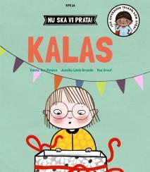 Cover for Nu ska vi prata! Kalas