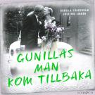 Cover for Gunillas man kom tillbaka: En sann historia