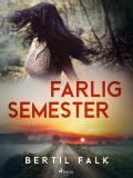 Cover for Farlig semester