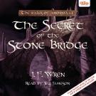 Cover for The Secret of the Stone Bridge