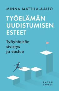 Cover for Työelämän uudistumisen esteet