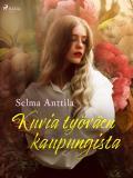 Cover for Kuvia työväen kaupungista