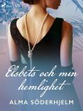 Cover for Elsbets och min hemlighet