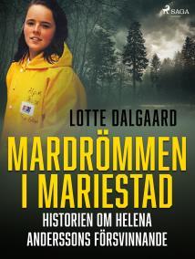 Cover for Mardrömmen i Mariestad – Historien om Helena Anderssons försvinnande