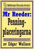 Cover for Mr Reeder: Penningplaceringarna. Återutgivning av text från 1927