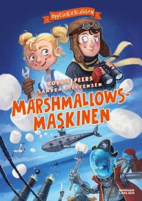 Cover for Upptäckarklubben. Marshmallowsmaskinen