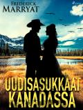 Cover for Uudisasukkaat Kanadassa