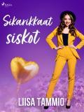 Cover for Sikarikkaat siskot