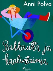 Cover for Rakkautta ja kaalintaimia