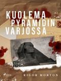 Cover for Kuolema pyramidin varjossa