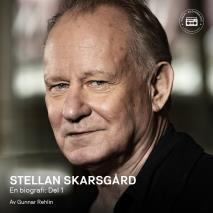 Cover for Stellan Skarsgård - en biografi: Del 1