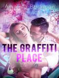Cover for The Graffiti Place - Erotic Short Story