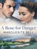 Cover for A Rose for Danger
