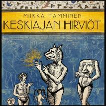 Cover for Keskiajan hirviöt