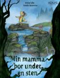 Cover for Min mamma bor under en sten
