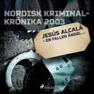 Cover for Jesús Alcalá - en fallen ängel...