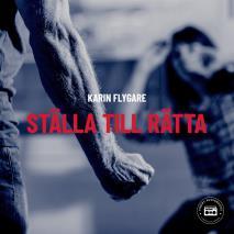 Cover for Ställa till rätta