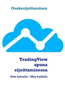 Cover for TradingView apuna sijoittamisessa: Osta halvalla / Myy kalliilla
