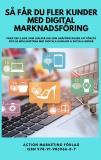 Cover for Så får du fler kunder med digital marknadsföring