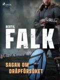 Cover for Sagan om dråpförsöket