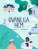 Cover for Ovanliga hem