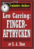 Cover for 5-minuters deckare. Leo Carring: Fingeraftrycken. Detektivhistoria. Återutgivning av text från 1922