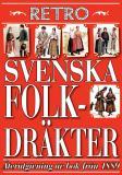 Cover for Afbildningar af nordiska drägter. Återutgivning av bok med svenska folkdräkter från 1889