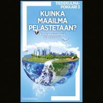 Cover for Kuinka maailma pelastetaan?