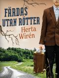 Cover for Färdas utan rötter