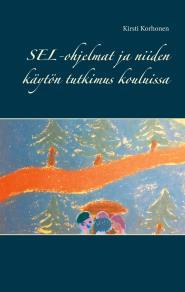 Cover for SEL-ohjelmat ja niiden käytön tutkimus kouluissa