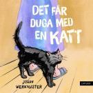 Cover for Det får duga med en katt (lättläst)