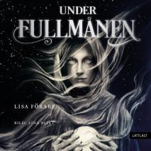 Cover for Under fullmånen (lättläst)