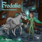 Cover for Frodalia: Flora och Kartstenen