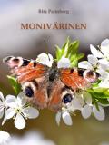 Cover for Monivärinen: Polkuani pitkin