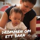 Cover for Drömmen om ett barn